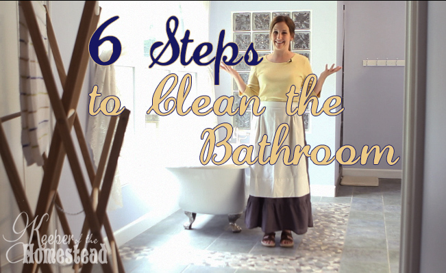 6 Easy Steps To Cleaning The Bathroom Keeper Of The Homestead